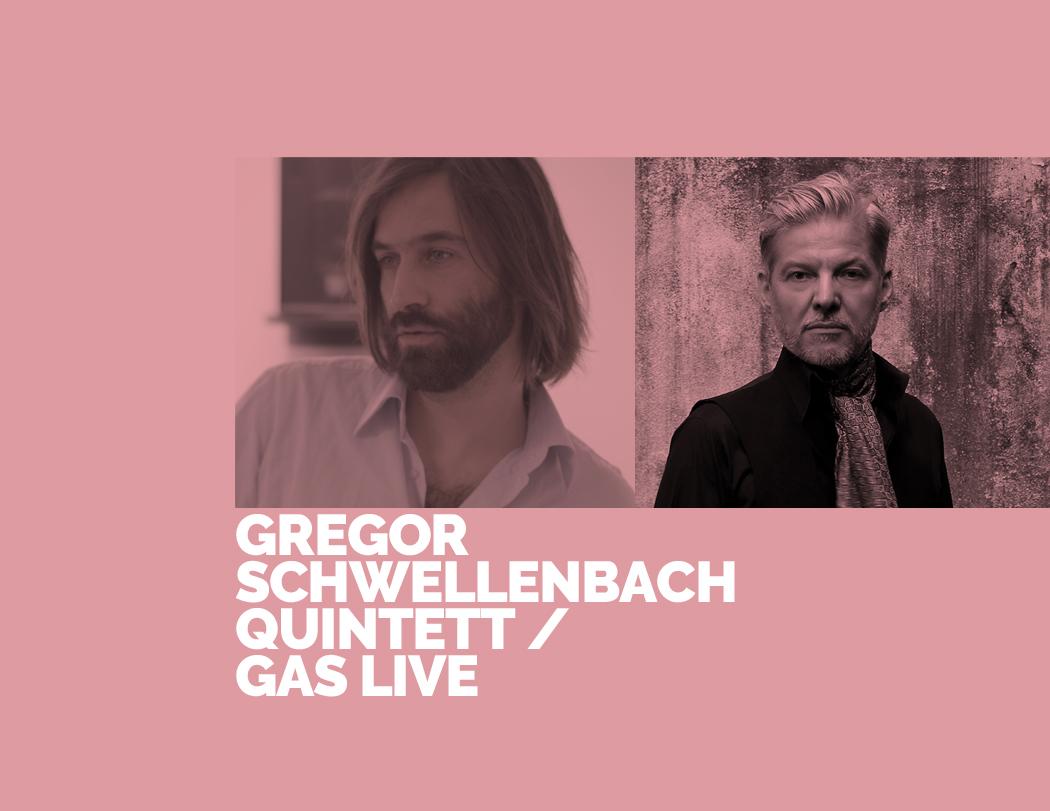 Gregor Schwellenbach Quintett / GAS Live